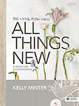 All Things New by Kelly Minter